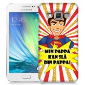 Skal till Samsung Galaxy A7 - Min pappa kan slå din pappa