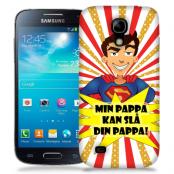 Skal till Samsung Galaxy S5 Mini - Min pappa kan slå din pappa